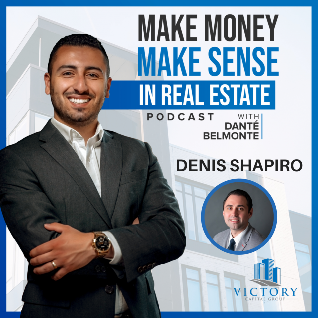 083: Looking at Alternative Real Estate Assets & Beyond with Denis Shapiro