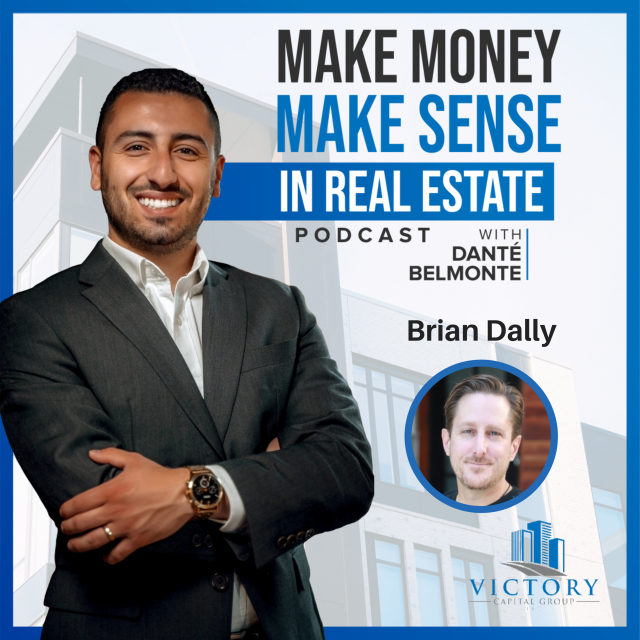 088: Get Hard Money Funds or Invest Passively In Flips with Brian Dally
